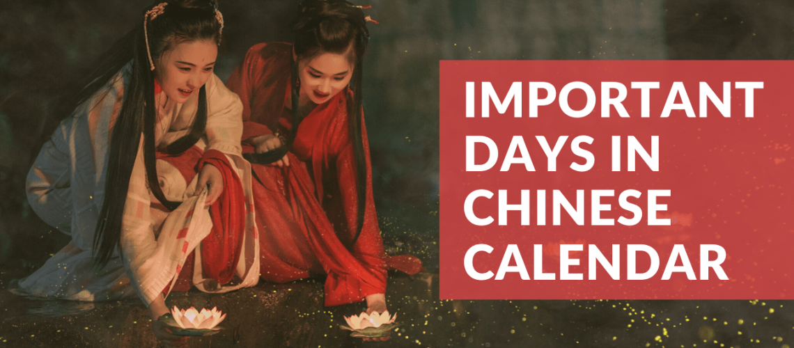 Important Days in Chinese Calendar