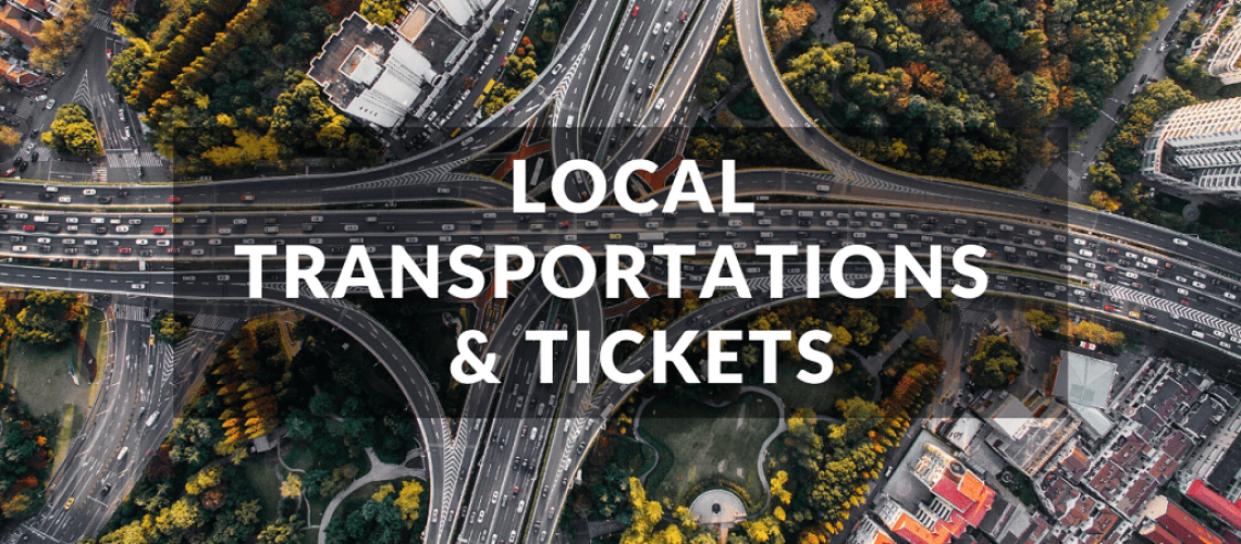 Local Transportation and Tickets