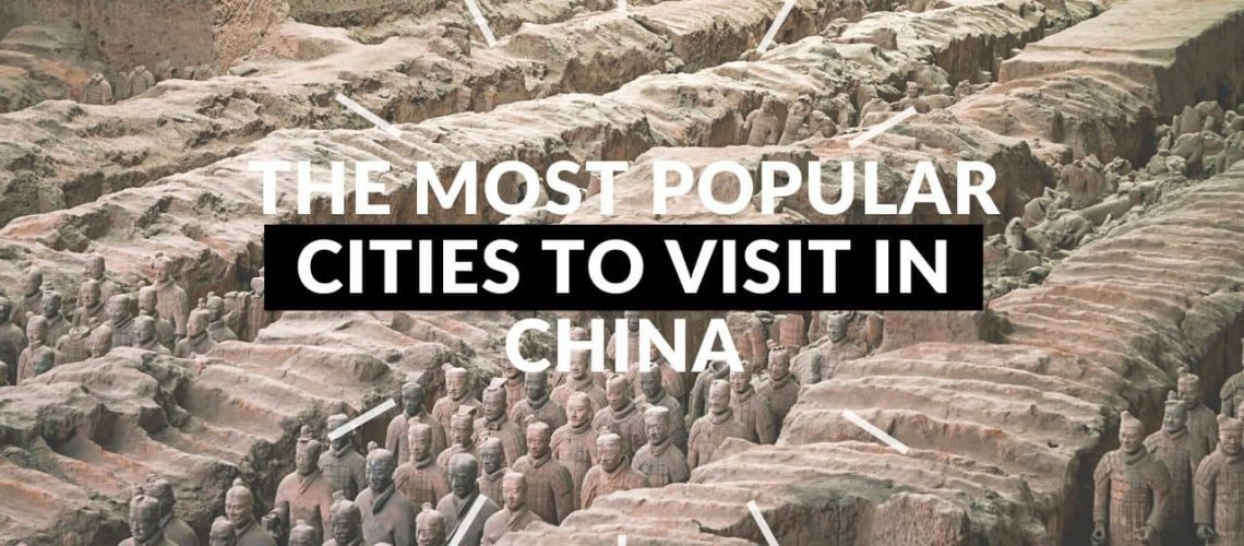 The Most Popular Cities to Visit in China