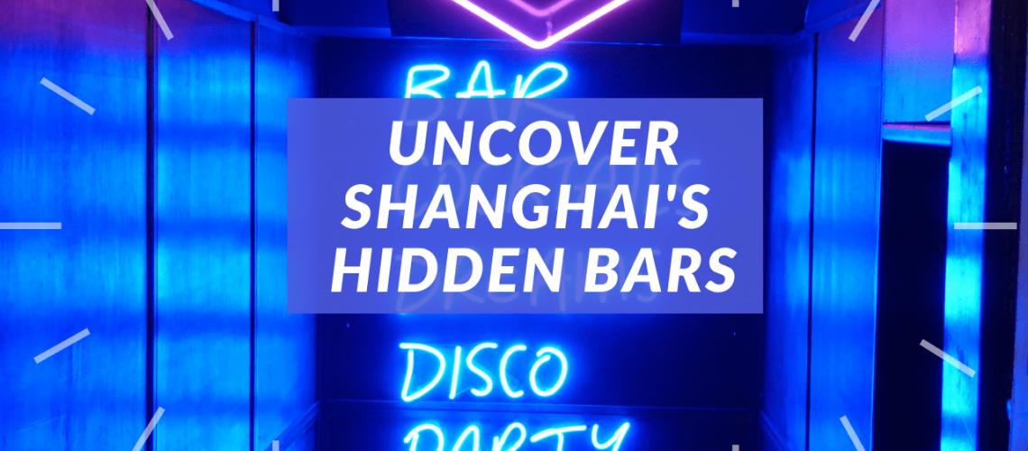 Uncover Shanghai's Hidden Bars