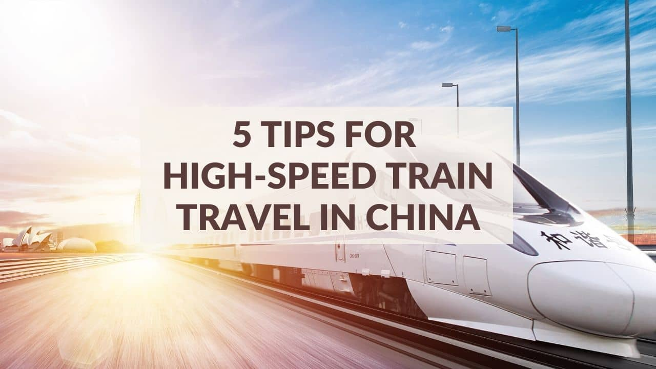 5 Tips for High-Speed Train in China
